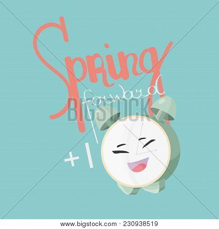 Spring Forward Daylight Vector Illustration. Alarm Clock Cute Mascot And Text: Spring Forward. Dayli