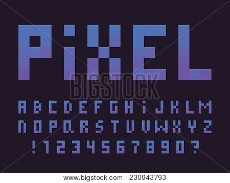 Gradient Pixel Font. Vector Alphabet Letters And Numbers. Typeface Design.