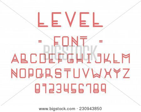 Level Font. Vector Alphabet Letters And Numbers. Typeface Design.