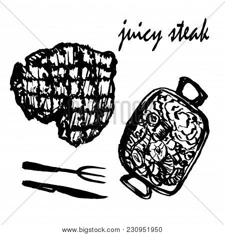 Drawing Set Of Isolated Pictures Juicy Meat Steak With Garnish And Cutlery, Sketch, Hand-drawn Vecto