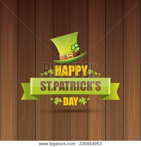 Vector Happy Saint Patricks Day Label Or Poster With Green Hat, Lucky Clovers And Vintage Ribbon On