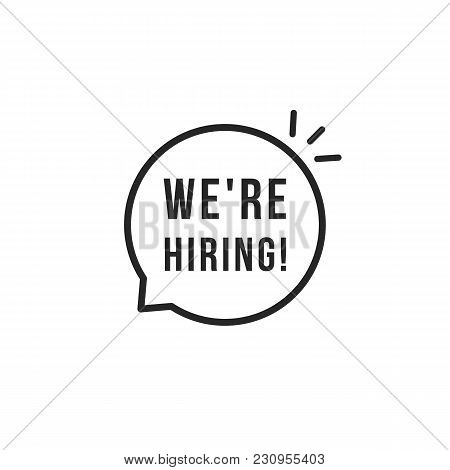 Black Thin Line We Are Hiring Logo. Concept Of Recruiter Online Conversation With Job Candidate Or H