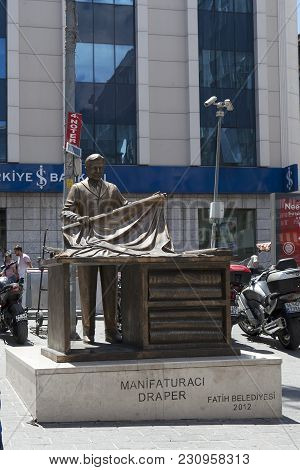 Istanbul Turkey 05 July 2017 Monument To Draper Or Craftsmen In Istanbul, Turkey. Statue Was Build I