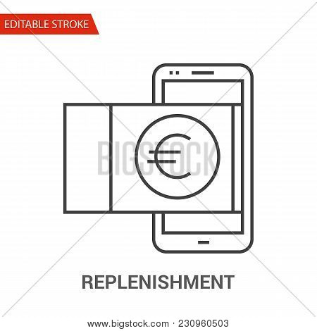 Replenishment Icon. Thin Line Vector Illustration - Adjust Stroke Weight - Expand To Any Size - Easy
