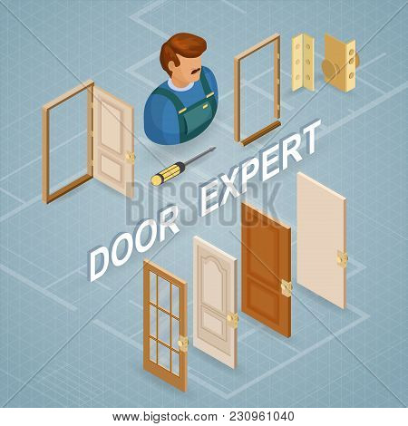 Door Installing Service. Isometric Interior Repairs Concept. Worker, Equipment And Items Isometric I
