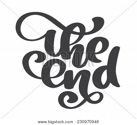 Hand Drawn The End Vector Text Lettering Phrase, Ornamental Movie Ending Typography Illustration Des