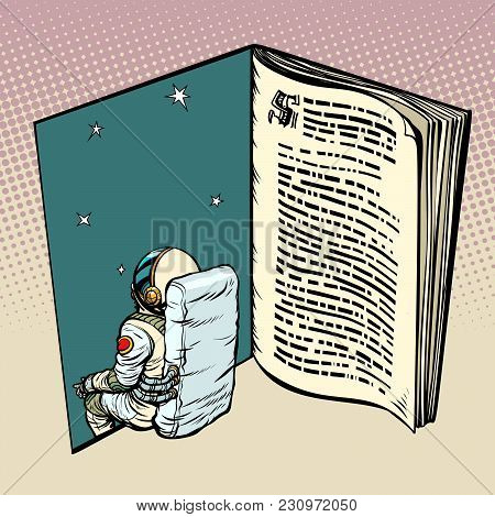 Book And Astronaut, Science Fiction. Pop Art Retro Vector Illustration Comic Cartoon Vintage Kitsch