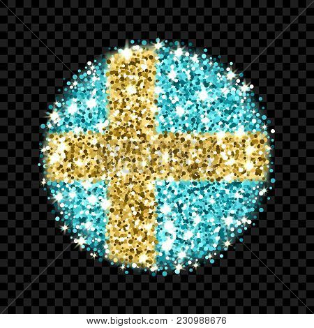 Kingdom Of Sweden Flag Sparkling Badge. Round Icon With Swedish National Colors With Glitter Effect.