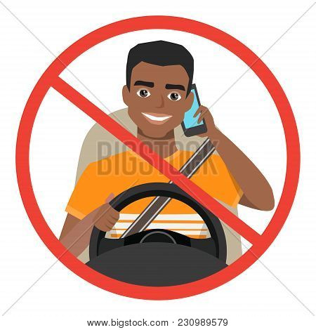 Black African American Man Driving A Car Talking On The Phone. Sign Stop Danger. Vector Cartoon Char