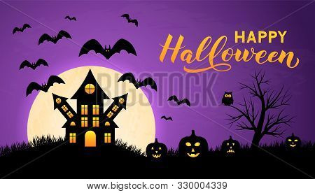 Halloween Night Vector Illustration With Full Moon Spooky Haunted House, Pumpkins, Bats And Calligra
