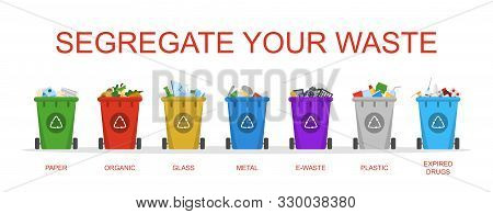 Segregate Your Waste Vector Isolated. Container In A Row For Metal, Organic And Paper Garbage. Ecolo
