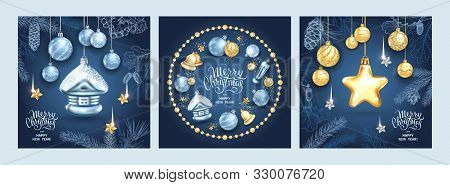 Set Of Three Card Merry Christmas And Happy New Year. Christmas Star, Glass Balls, House With Sequin
