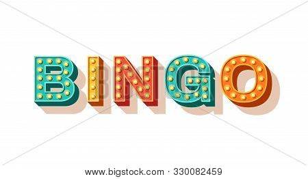 Bingo Vector Typography. Lottery Retro Glowing Lettering. Game Of Chance And Casino Concept. Sparkly