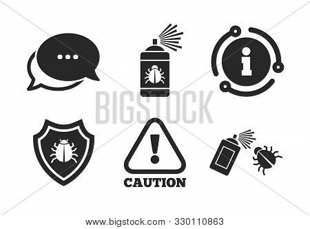 Caution Attention And Shield Symbols. Chat, Info Sign. Bug Disinfection Icons. Insect Fumigation Spr