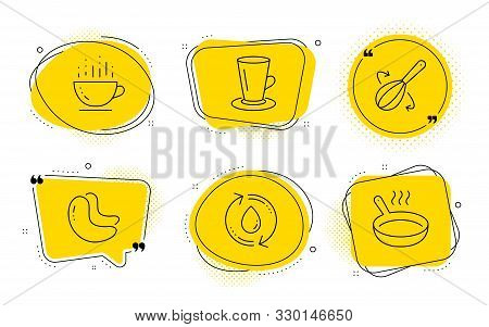 Coffee Cup, Teacup And Frying Pan Signs. Chat Bubbles. Refill Water, Cooking Whisk And Cashew Nut Li
