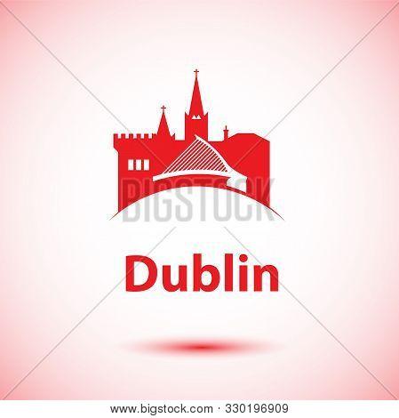 Dublin Ireland, Detailed Silhouette. Trendy Vector Illustration, Flat Style. Stylish Colorful Landma