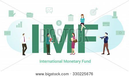 Imf International Monetary Fund Concept With Big Word Or Text And Team People With Modern Flat Style