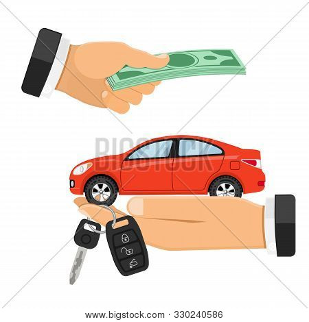 Buy, Purchase Or Rental Car Concept With Flat Icons. Hand Holding Car Keys, Other Hand Gives Money.