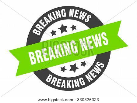 Breaking News Sign. Breaking News Black-green Round Ribbon Sticker