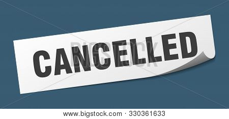 Cancelled Sticker. Cancelled Square Isolated Sign On White Background