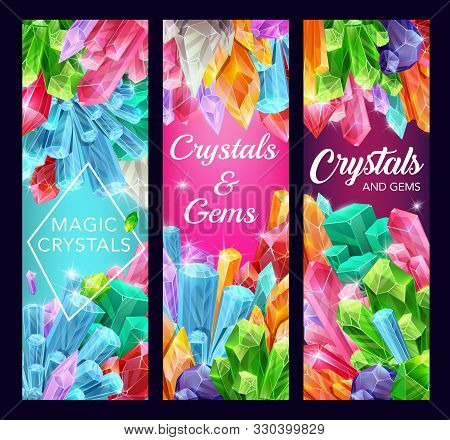 Magic Crystals Vector Design Of Gem Stones And Mineral Rocks. Gemstone And Jewel Banners With Quartz