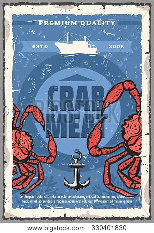 Crab Fishing, Seafood Meat Product Store And Fish Gourmet Restaurant Vintage Retro Poster With Ship