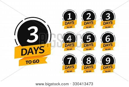 Countdown Banners. One, Two, Three, Four, Five, Six, Seven, Eight, Nine Of Days Left To Go. Count Ti