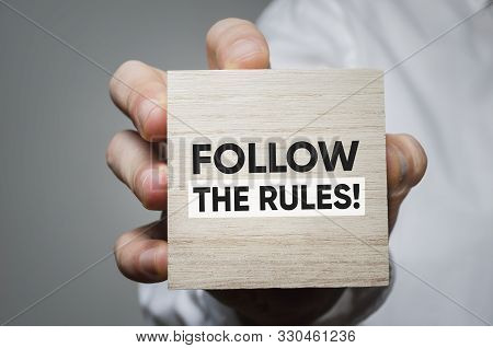 Follow The Rules! Business And Government Development Concept.