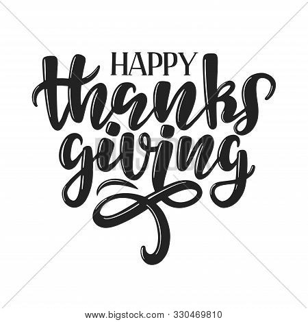 Happy Thanksgiving Typography Poster. Hand Sketched Celebration Lettering Poster. Thanksgiving Vinta