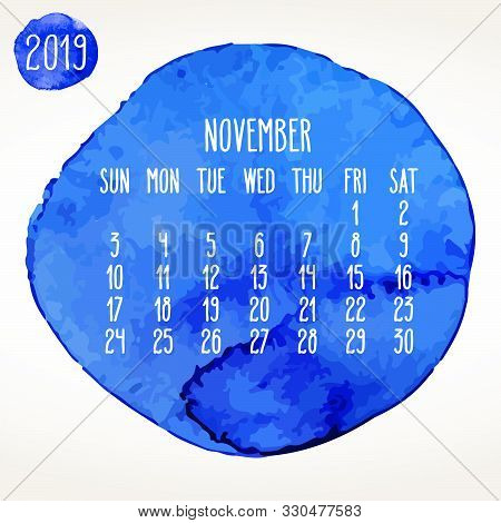 November Year 2019 Vector Monthly Calendar. Week Starting From Sunday. Hand Drawn Blue Watercolor Pa