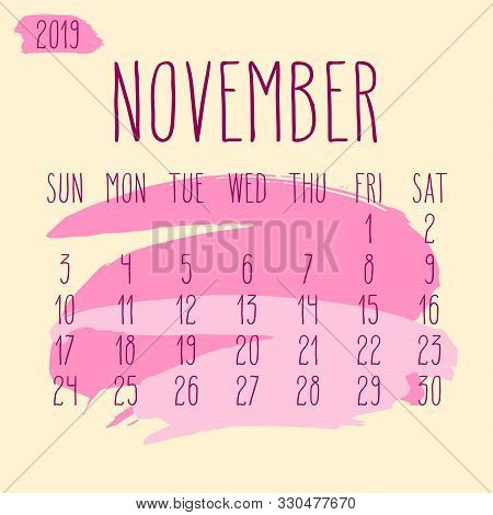 November Year 2019 Vector Monthly Calendar. Week Starting From Sunday. Hand Drawn Freeform Pink Pain