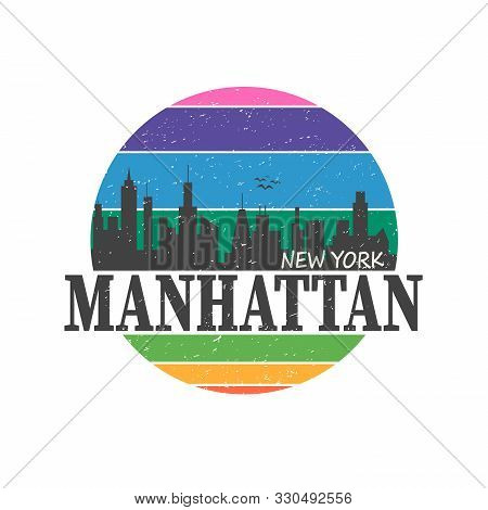 Vintage T-shirt Sticker Emblem Design. Manhattan New York City And Manhattan And Skyline