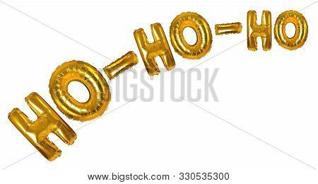 Phrase Ho-ho-ho Made Of Golden Foil Balloons On White Background