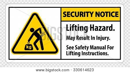 Lifting Hazard,may Result In Injury, See Safety Manual For Lifting Instructions Symbol Sign Isolate