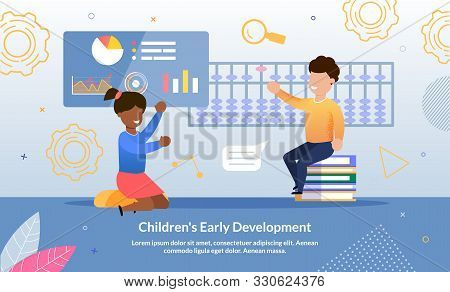 Children Early Development School Or Courses Trendy Flat Vector Advertising Banner, Promo Poster Tem