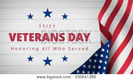 Happy And Free Veterans Day November 11th. Honoring All Who Served Greeting Card. Beautiful Composit