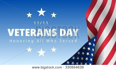 Veterans Day November 11th. Honoring All Who Served Greeting Card. Creative 3d Style Template. Unite
