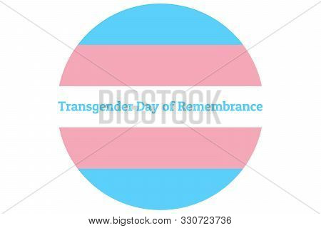 International Transgender Day Of Remembrance, Has Been Observed Annually On November 20. Background