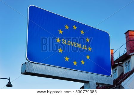 Modern Traffic Road Sign On Blue With Eu Stars Slovenija