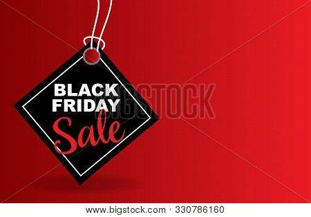 Celebration Tag Sales Black Friday On A Red Background. Label Black Friday. Black Label With Realist