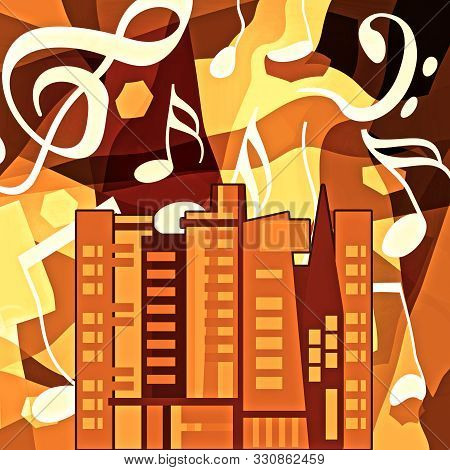 Music Night  Life In The Urban City, Abstract Background With Musical Notes And Skyscrapers