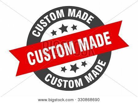Custom Made Sign. Custom Made Black-red Round Ribbon Sticker