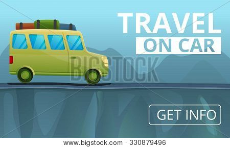 Travel On Car Concept Banner. Cartoon Illustration Of Travel On Car Vector Concept Banner For Web De