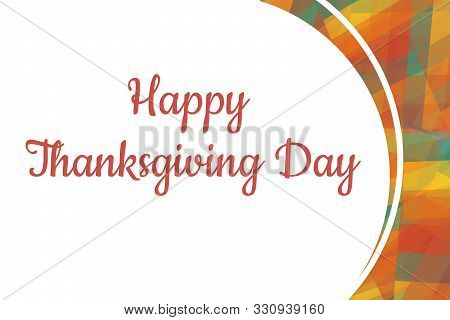 Thanksgiving Day Card Template With Colorful Geometric Background With Traditional Colors. Text Insc