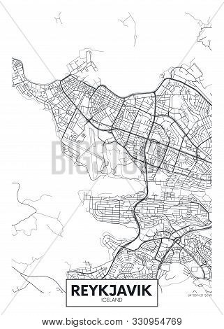 City Map Reykjavik, Travel Vector Poster Design Detailed Plan Of The City, Rivers And Streets