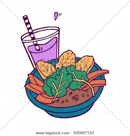Healthy Bowl And Beverage. Cartoony Style,colored Artwork Isolated On White Background, In Vector.