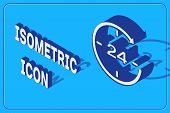 Isometric Clock 24 hours icon isolated on blue background. All day cyclic icon. 24 hours service symbol. Vector Illustration poster