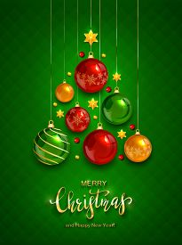 Christmas Balls And Shiny Stars On Green Background. Illustration With Golden Lettering Merry Christ