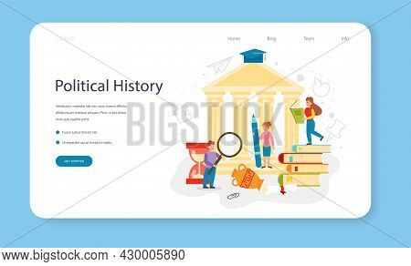 Political History Web Banner Or Landing Page. History School Subject.
