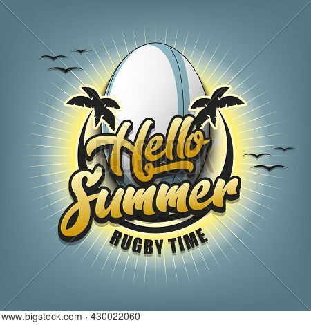Hello Summer. Rugby Time